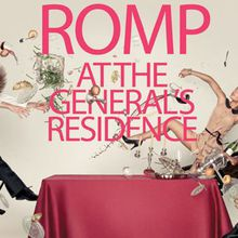 ROMP at the General's Residence