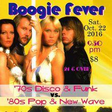 Club Boogie Fever!  70s .vs. 80s!