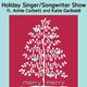 Holiday 2013 Singer/Songwriter Show!