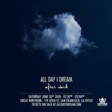 All Day I Dream After Dark