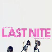 Last Nite | 2000's Indie Dance Party