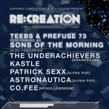 Re:creation: Sons of Morning (Prefuse 73 and Teebs)