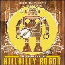 HILLBILLY ROBOT #3 with Big Jugs + Three Times Bad