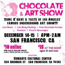 Chocolate And Art Show San Francisco 2017 - December 14 -15