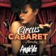 Next Level Thursdays presents Circus Cabaret feat. Angie Vee