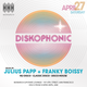 Diskophonic with Julius Papp & Franky Boissy