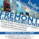 FREMONT UNDERGROUND Indie Art, Music & Retailers event _ July 19th