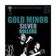 GOLD MINOR, Silver, Rollers