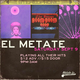 **EL METATE** [& TONY GLASER BAND, TYLER MARTIN DJ SETS, SPECIAL GUESTS]