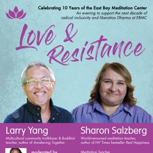 Love & Resistance: A Fundraiser for East Bay Meditation Center