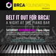 Belt It Out For BRCA! A Night at the Piano Bar