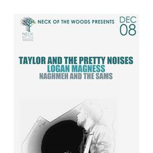 TAYLOR AND THE PRETTY NOISES, Logan Magness, Naghmeh and the Sams
