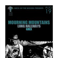 Mourning Mountains, Long Hallways (PDX), Grex