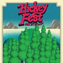 Hickey Fest