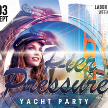 Pier Pressure SF Cruise – Labor Day Yacht Party
