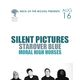 SILENT PICTURES, Starover Blue, Moral High Horses
