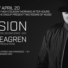 Saturday Night Afterhours: 2 Rooms of Music w/ Avision (NYC) & Ben Seagren
