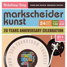 MARKSCHEIDER KUNST 20 Year Anniversary Celebration!