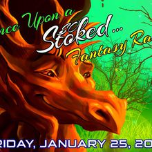 Once Upon a So Stoked: Fantasy Rave