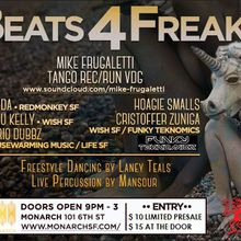 BEATS 4 FREAKS at MONARCH with Mike Frugaletti
