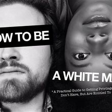 How to Be a White Man