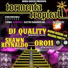 Tormenta Tropical: DJ Quality