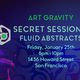 Secret Session 2, Fluid Abstracts