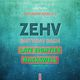 ZEHV (Birthday Bash), Late Eighties