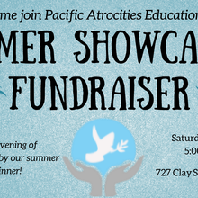 Summer Showcase & Fundraiser- Remembering History for Future Peace