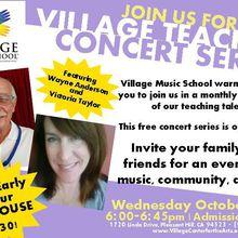 Village Teacher Concert and Open House