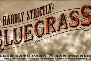 Hardly Strictly Bluegrass F...
