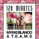 120 Minutes: Mykki Blanco & T.E.A.M.S.