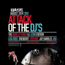 Base x Make It Funky: Attack of the DJs