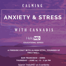 Calming Anxiety & Stress with Cannabis