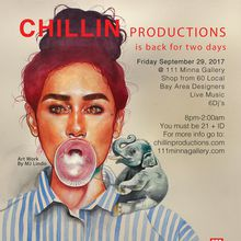 CHILLIN PRODUCTIONS is back for two days!