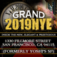 Grand 2019 NYE at The New 1330 Fillmore St (Formerly Yoshi's SF)