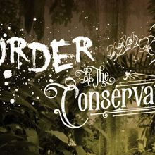 Murder at the Conservatory - A Victorian Murder Mystery
