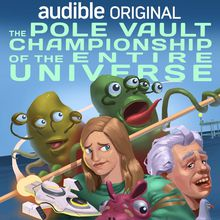[SF Sketchfest] Audible Presents: The Pole Vault Championship of the Entire Universe