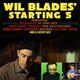 WIL BLADES *STARTING 5* (FUNK, SOUL-JAZZ) + KEVVY KEV @BBR