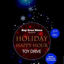 Holiday Happy Hour - Toy Drive