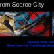 Escape from Scarce City
