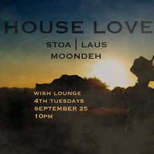 House Love | 4th Tuesdays at Wish