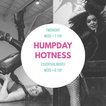 ConfiDance Fitness - #HumpdayHotness- Twerkout & Essentual Moves Class