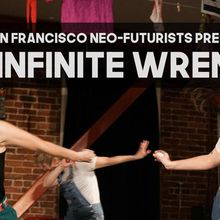 San Francisco Neo-Futurists Present: The Infinite Wrench at The Shelton Theater