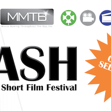 BASH- Bay Area Short Film Festival 2018- TAKING SUBMISSIONS