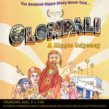 Olompali: A Hippie Odyssey with filmmakers Gregg Gibbs and Maura McCoy and special guest Peter Coyote