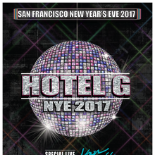 San Francisco New Year's Eve 2017 at Hotel G