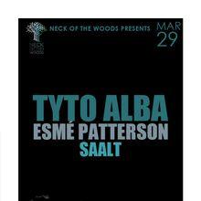 TYTO ALBA, Esmé Patterson, Saalt
