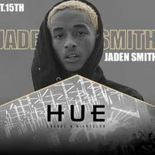 Hue Saturdays with Jaden Smith - 3 Year Anniversary Party!