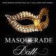 The 3rd Annual MASQUERADE BALL - DJs, Live Violin + Guitar & Free Masquerade Masks